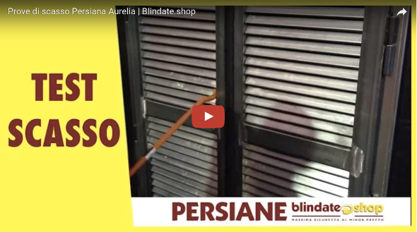 persiana blindata test antieffrazione